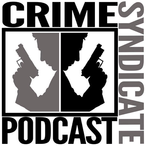 Crime Syndicate Podcast