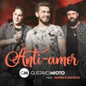 Anti-Amor (feat. Jorge & Mateus) [Ao Vivo]