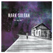 Mark Sultan - Coffin Nails