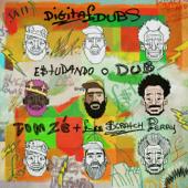 [Download] Estudando o Dub (feat. Tom Zé & Lee