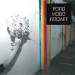 Pond - Midnight Mass (At the Market Street Payphone)