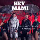 Hey Mami (feat. Atanas Kolev)