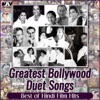 Greatest Bollywood Duet Songs ( Best of Hindi Film Hits )