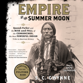 Empire of the Summer Moon (Unabridged) - S. C. Gwynne mp3 download