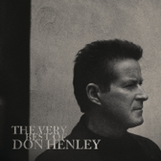 The Very Best of Don Henley - Don Henley - Don Henley