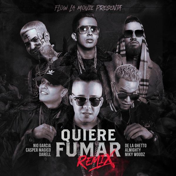 Quiere Fumar Remix (feat. Miky Woodz, Almighty & De La Ghetto) - Single