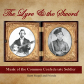 The Lyre and the Sword: Music of the Common Confederate Soldier