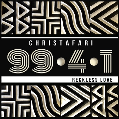 99.4.1 (Reckless Love) - Christafari