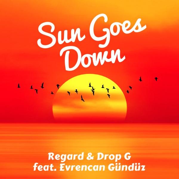 Sun Goes Down (feat. Evrencan Gündüz) - Single
