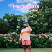 Volume 1  EP-Pink Sweat$