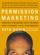 Seth Godin - Permission Marketing (Abridged)