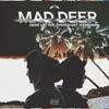 Mad Deer - Feel