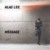 Alas Lee - Message  artwork