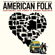American Folk (Original Motion Picture Soundtrack) - Various Artists