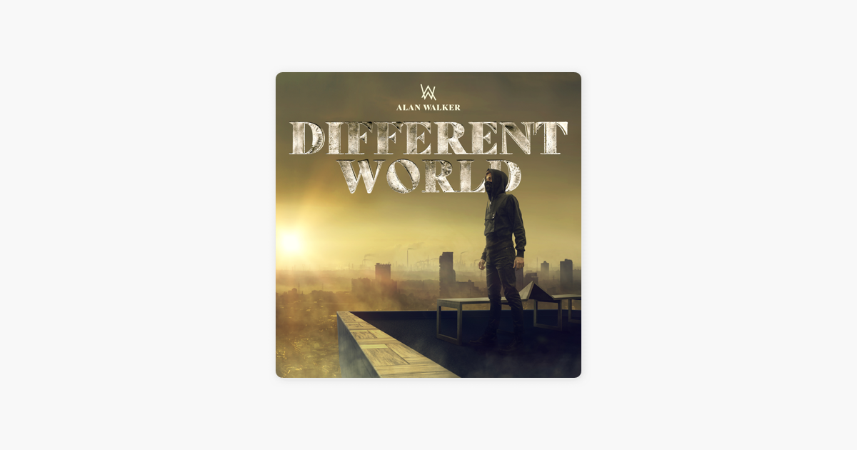 ‎Different World by Alan Walker