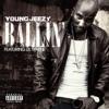 Ballin' (feat. Lil Wayne) - Single, Jeezy