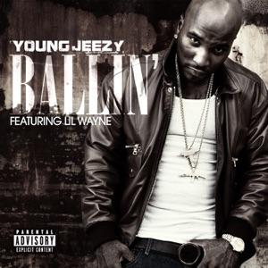 Jeezy - Ballin' feat. Lil Wayne