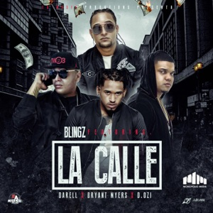 La Calle (feat. Darell, Bryant Myers & D.OZI) - Single Mp3 Download