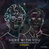 Here with You (Remixes) - EP