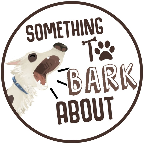 Something to Bark About