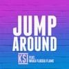 Jump Around (feat. Waka Flocka Flame) - Single, KSI
