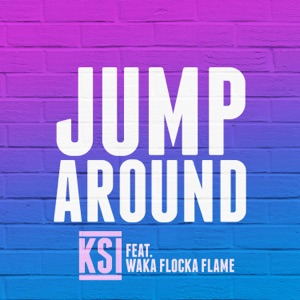 KSI - Jump Around feat. Waka Flocka Flame