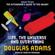 Douglas Adams - Life, the Universe and Everything