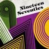 Nineteen Seventies