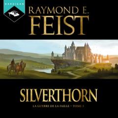 Silverthorn: La Guerre de la Faille 3