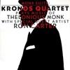 Monk Suite: Kronos Quartet Plays Music of Thelonious Monk (feat. Ron Carter), Kronos Quartet