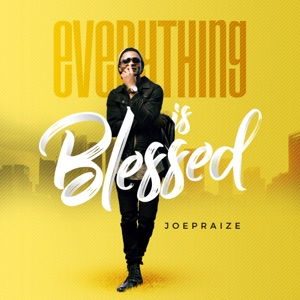 Everything Is Blessed - Single Mp3 Download