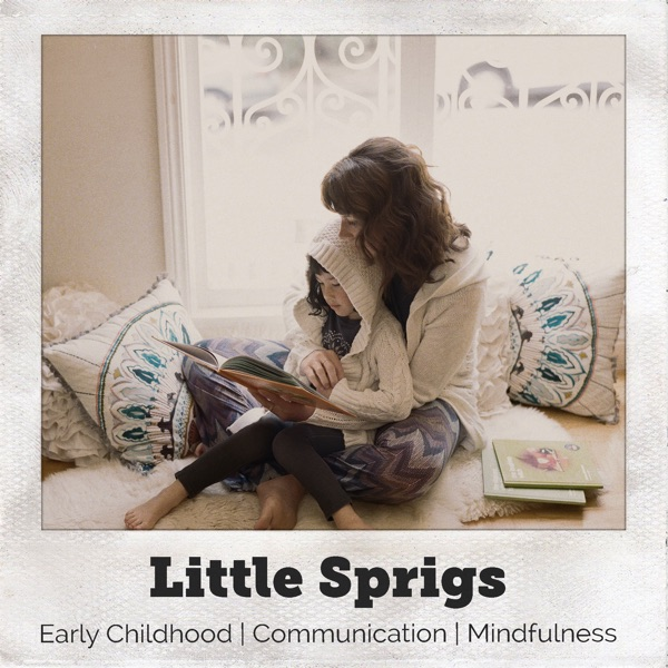 Little Sprigs Podcast