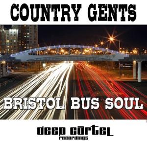 Country Gents - Bristol Bus Soul (Kieran Alexis 'Bright Lights Mix') [feat. Kinky Movement & Drunken Uncle Bungle]