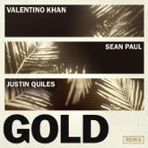 Gold (feat. Sean Paul) [Justin Quiles Remix] - Single