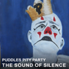 Puddles Pity Party - The Sound of Silence Grafik