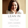 Sheryl Sandberg - Lean In: Women, Work, and the Will to Lead (Unabridged) artwork
