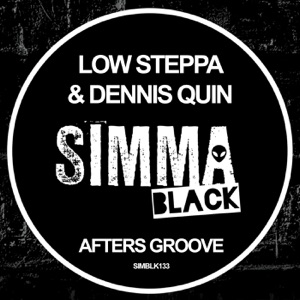 Low Steppa & Dennis Quin - Afters Groove