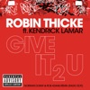 Give It 2 U (Norman Doray & Rob Adans Remix) [Radio Edit] [feat. Kendrick Lamar] - Single, Robin Thicke