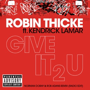 Give It 2 U (Norman Doray & Rob Adans Remix) [Radio Edit] [feat. Kendrick Lamar] - Single Mp3 Download