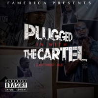 Plugged in With the Cartel Mp3 Download