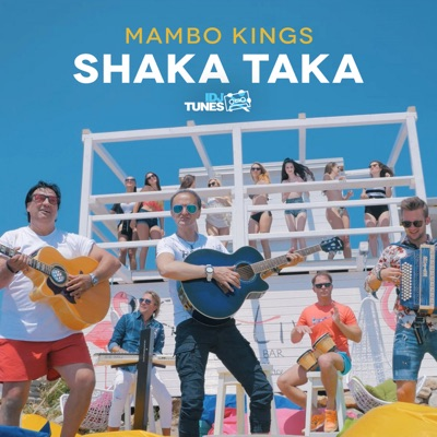 Shaka Taka - Single - Mambo Kings