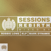 Ministry of Sound Sessions: Rebirth