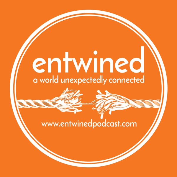 entwined podcast