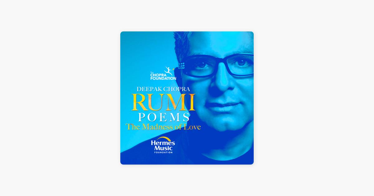 Rumi Poems The Madness Of Love Single By Deepak Chopra