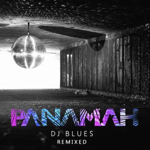Panamah - DJ Blues (Track Suited x Warmlight Remix)