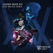 Legends Never Die (Alan Walker Remix) [feat. Against the Current & Mako] - League of Legends