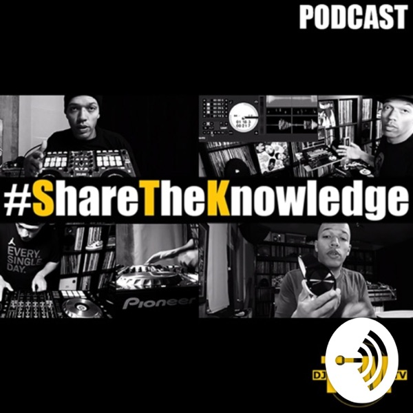Share The Knowledge: Podcast for DJs (with DJ TLM)