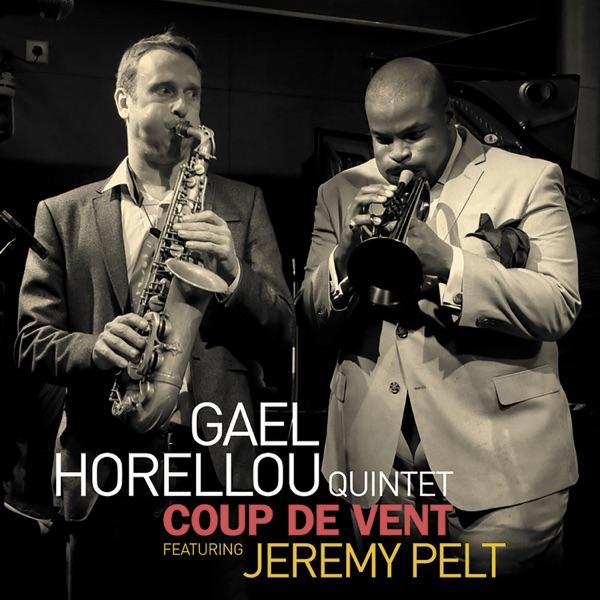 Coup De Vent (feat. Gaël Horellou, Jeremy Pelt, Etienne Déconfin, Viktor Nyberg & Antoine Paganotti)