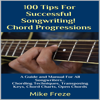 Mike Freze - 100 Tips for Successful Songwriting!: Chord Progressions (Unabridged)  artwork