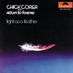 Chick Corea & Return to Forever - 500 Miles High